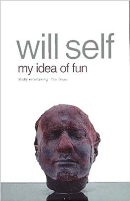 Self, Will / My Idea of Fun