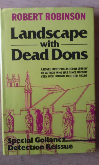 Robinson, Robert, Landscape With Dead Dons , Gollancz Crime HB