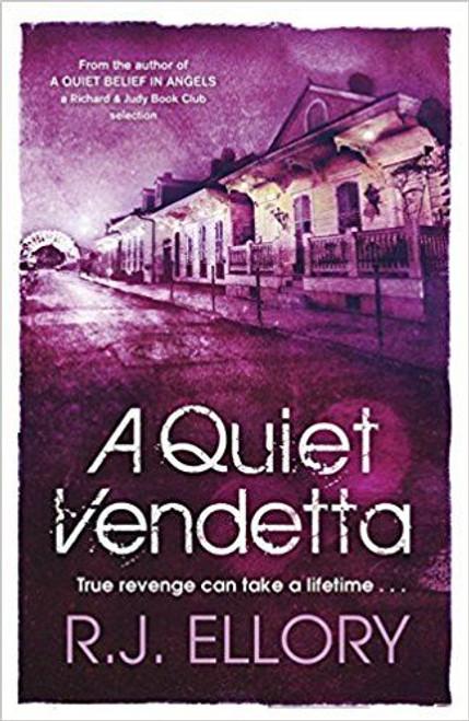 Ellory, J. R. / A Quiet Vendetta