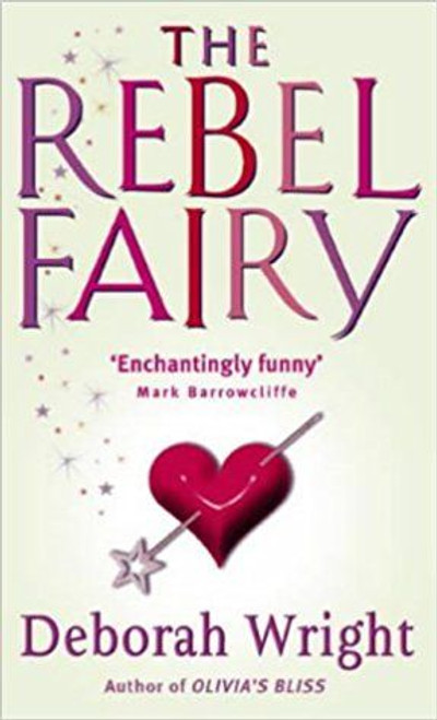 Wright, Deborah / The Rebel Fairy