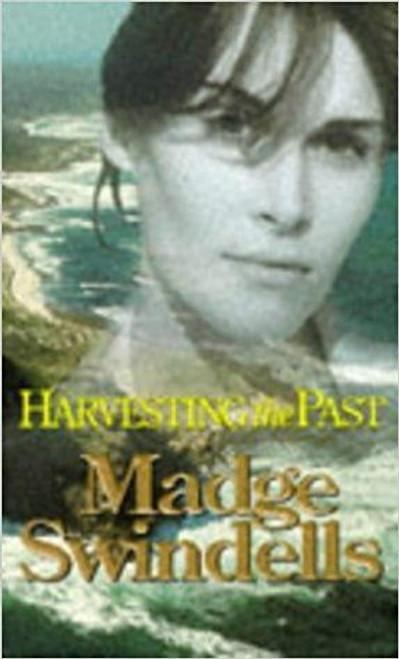 Swindells, Madge / Harvesting The Past