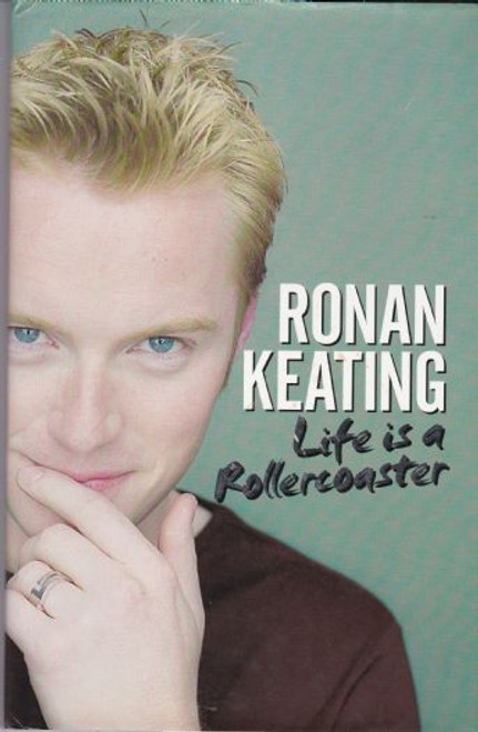 Keating, Ronan / Life is a Rollercoaster
