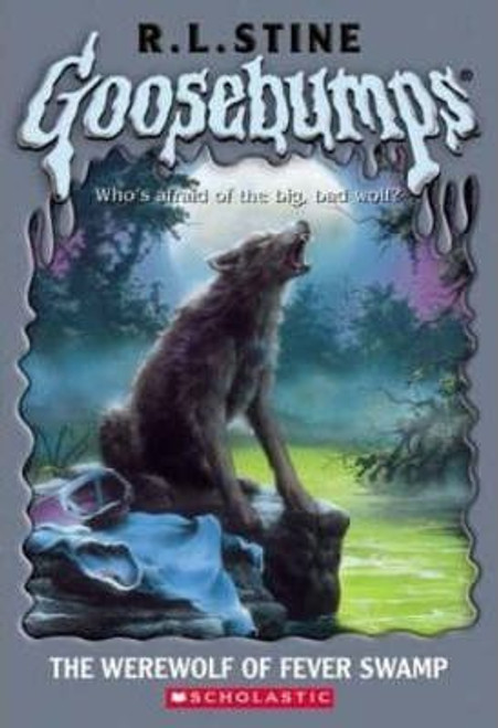 Stine, R.L. / Goosebumps: The Werewolf of Fever Swamp