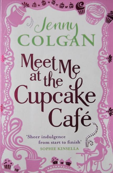Colgan, jenny / Meet Me At The Cupcake Cafe