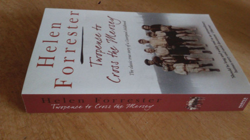 Forrester, Helen Twopence to Cross the Mersey PB ed - signed by Caitlin Moran