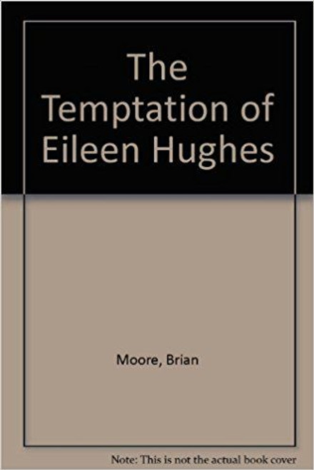 Hughes, Eileen / The Temptation of Eileen Hughes