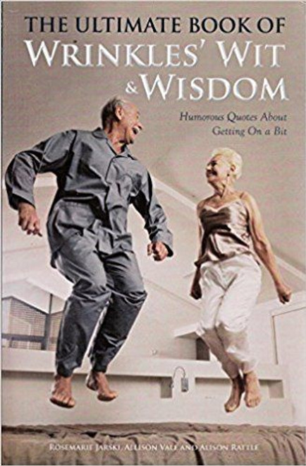 Vale, Allison / The Ultimate Book of Wrinkles' Wit and Wisdom
