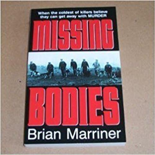Marriner, Brian / Missing Bodies