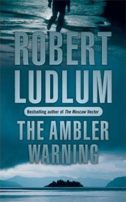 Ludlum, Robert / The Ambler Warning
