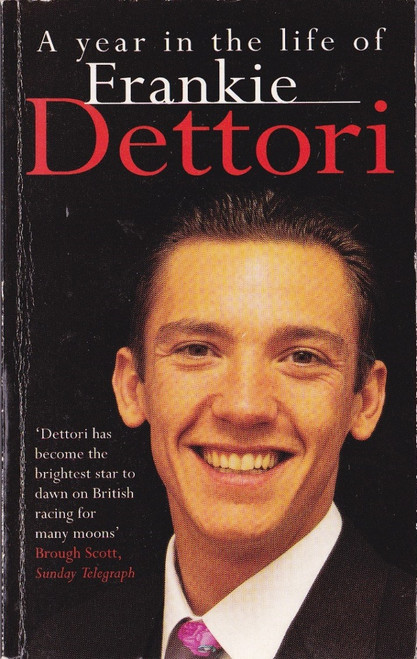 Dettori, Frankie / a Year in the Life