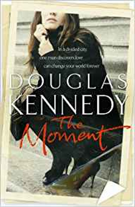 Kennedy, Douglas / The Moment (Large Paperback)
