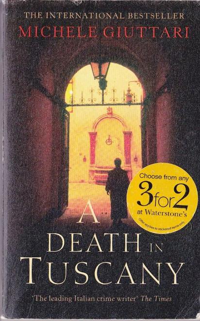 Giuttari, Michelle / a Death in Tuscany