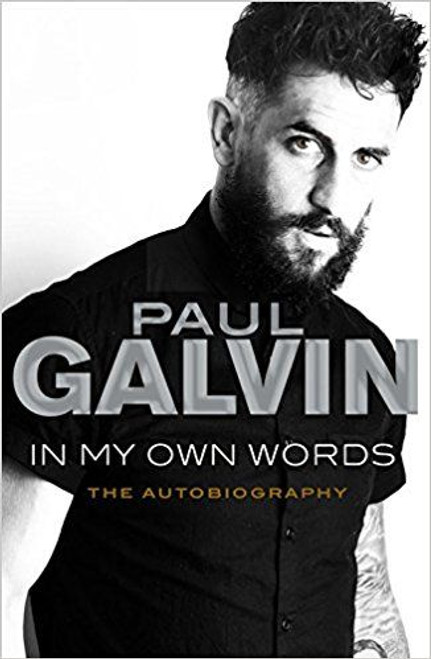 Galvin, Paul / In My Own Words: The Autobiography (Large Paperback)