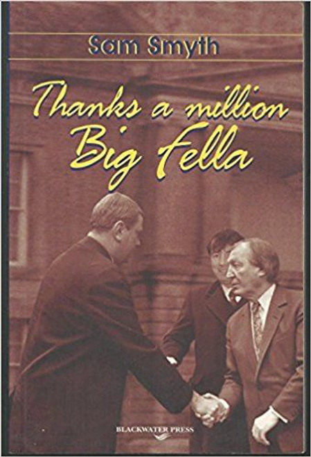 Smyth, Sam / Thanks a Million Big Fella (Large Paperback)