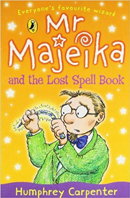 Carpenter, Humphrey / Mr Majeika and the Lost Spell Book