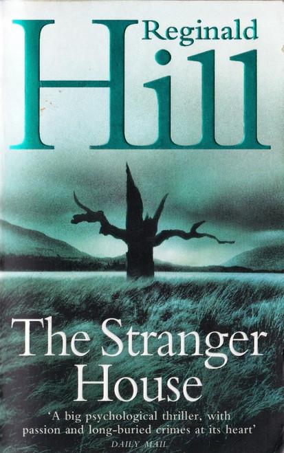 Hill, Reginald / The Stranger House