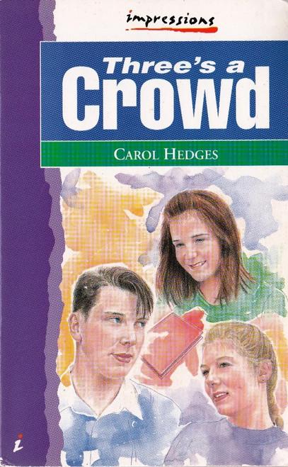 Hedges, Carol / Three's a Crowd