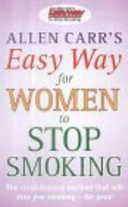 Carr, Allen / Allen Carr's Easy Way for Women to Stop Smoking (Large Paperback)