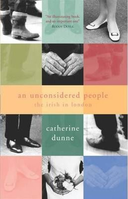 Dunne, Catherine /  An Unconsidered People (Large Paperback)