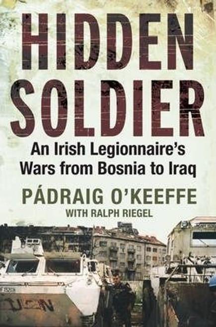 O'Keeffe, Padraig / Hidden Soldier (Large Paperback)
