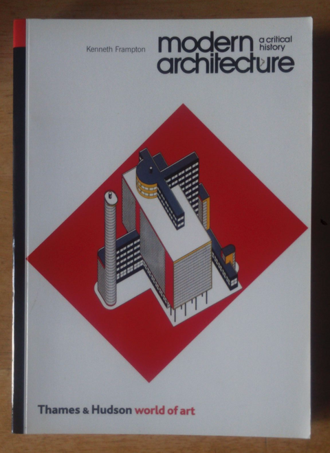 Frampton Kenneth Modern Architecture A Critical History Pb 3rd Ed