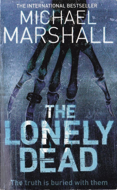Marshall, Michael / The Lonely Dead