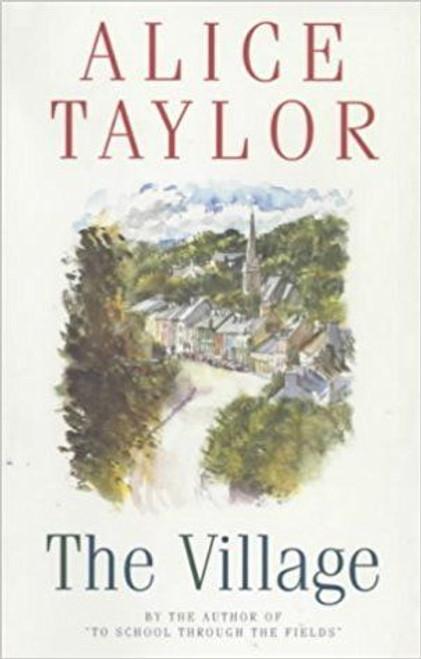 Taylor, Alice / The Village (Large Paperback)