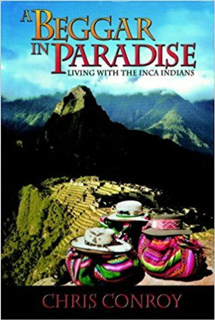 Conroy, Chris / A Beggar in Paradise (Large Paperback)