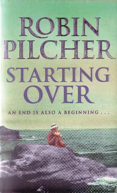 Pilcher, Robin / Starting Over