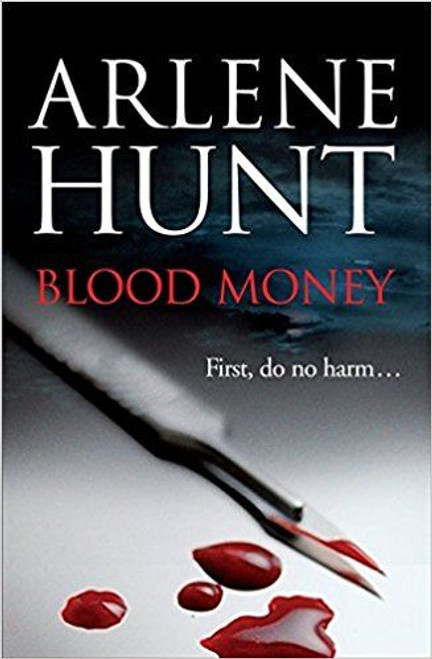 Hunt, Arlene / Blood Money (Large Paperback)