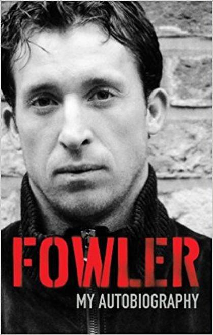 Fowler, Robbie / My Autobiography (Hardback) Liverpool FC