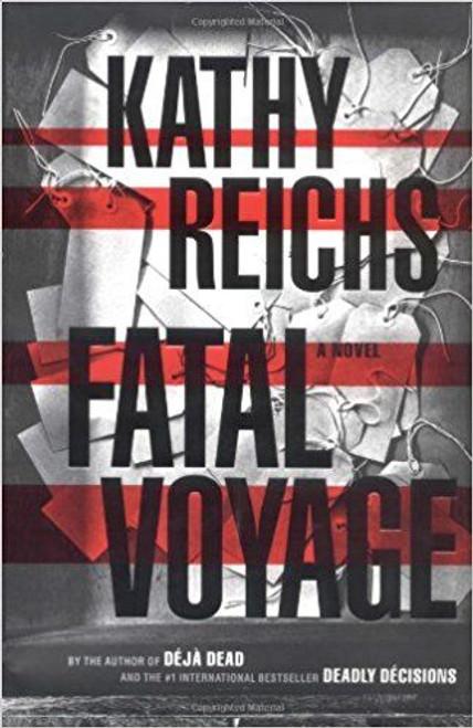 Reichs, Kathy / Fatal Voyage (Hardback)