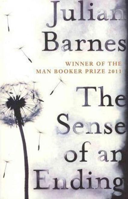 Barnes, Julian / The Sense of an Ending - Booker Prize Winner 2011