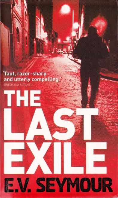 Seymour, E. V. / The Last Exile