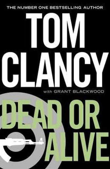 Clancy, Tom / Dead or Alive (Hardback)
