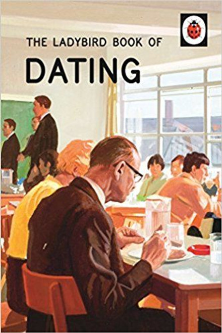 ladybird / The Ladybird Book of Dating
