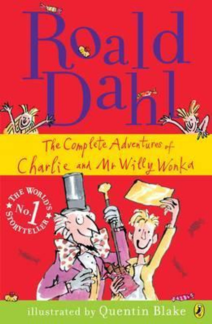 Dahl, Roald / The Complete Adventures of Charlie and Mr Willy Wonka