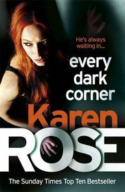 Rose, Karen / Every Dark Corner