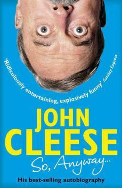 Cleese, John / So, Anyway... The Autobiography