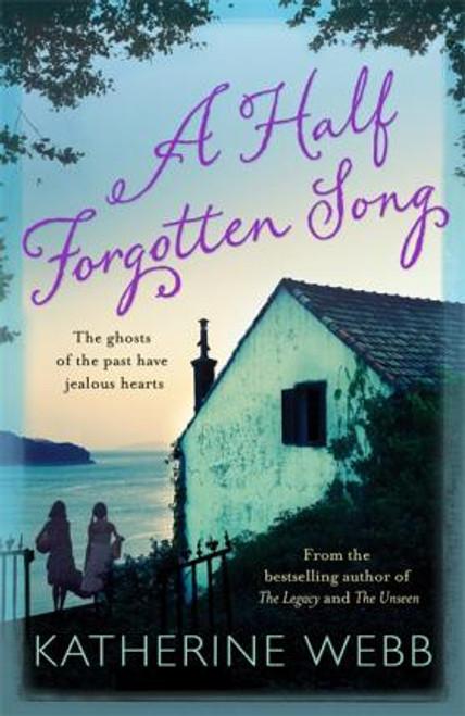 Webb, Katherine / A Half Forgotten Song