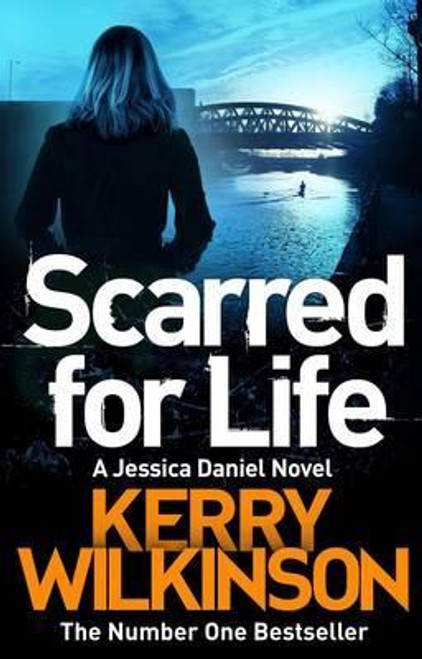 Wilkinson, Kerry / Scarred for Life