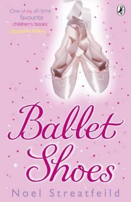 Streatfeild, Noel / Ballet Shoes