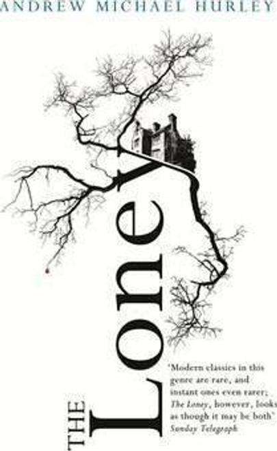 Hurley, Andrew Michael / The Loney