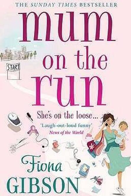 Gibson, Fiona / Mum On The Run