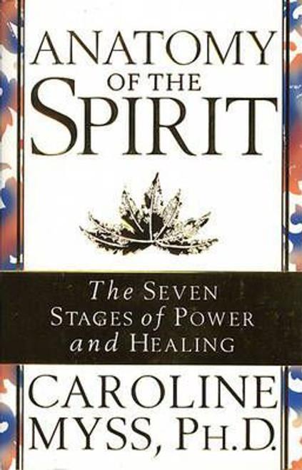 Myss, Caroline / Anatomy Of The Spirit