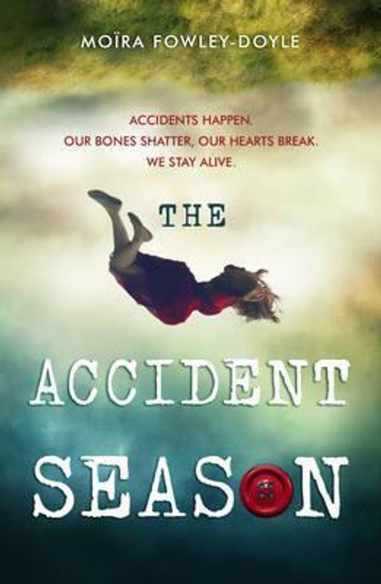 Fowley Doyle, Moira / The Accident Season