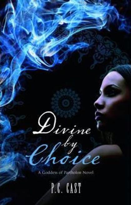 Cast, P.C. / Divine by Choice