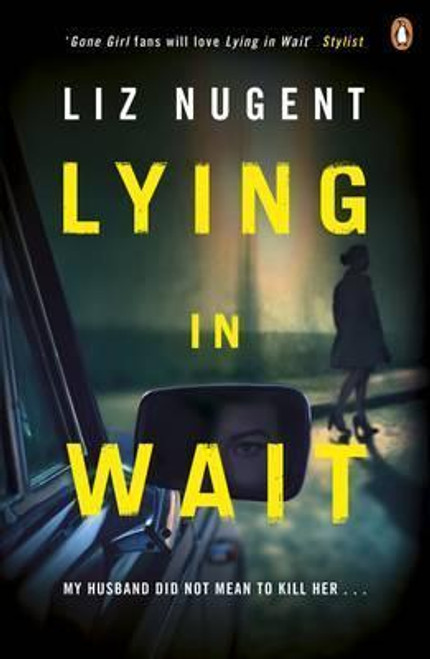 Nugent, Liz / Lying in Wait