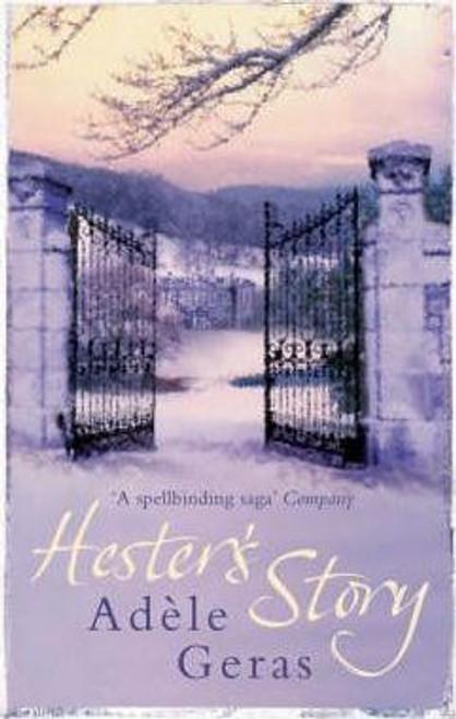 Geras, Adele / Hester's Story
