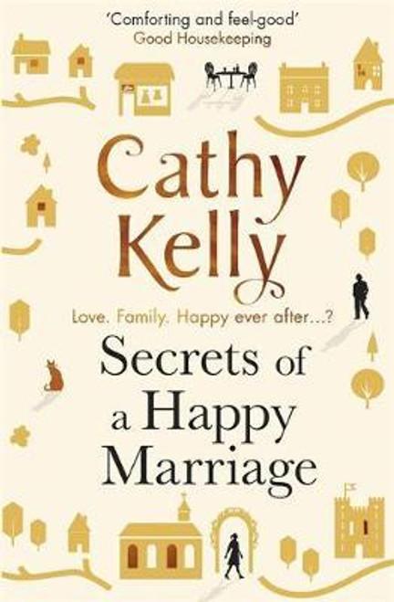 Kelly, Cathy / Secrets of a Happy Marriage